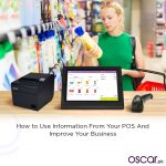 How to Use Information From Your POS And Improve Your Business